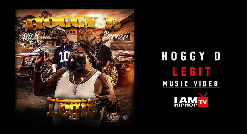 HOGGY D LEGIT FT. BERNER & RICH THE FACTOR