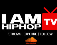 I AM HIP HOP TV SOUNDCLOUD WEEKLY PLAYLIST