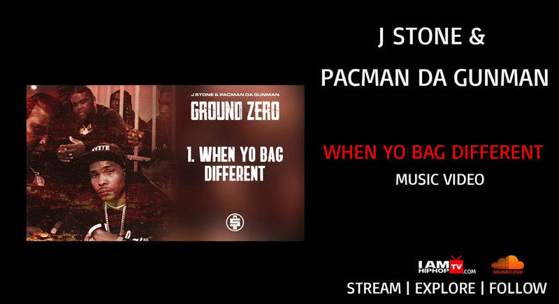 J Stone & Pacman Da Gunman - When Yo Bag Different