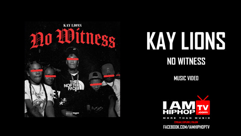 KAY LIONS - NO WITNESS