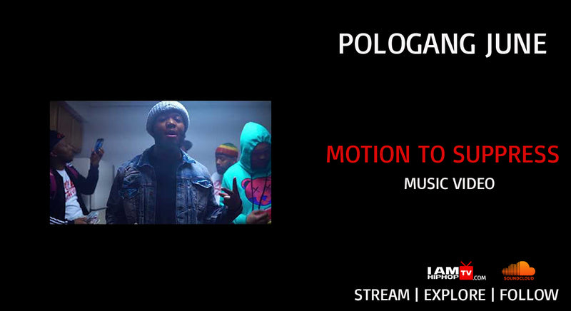 POLOGANG JUNE - MOTION TO SUPPRESS