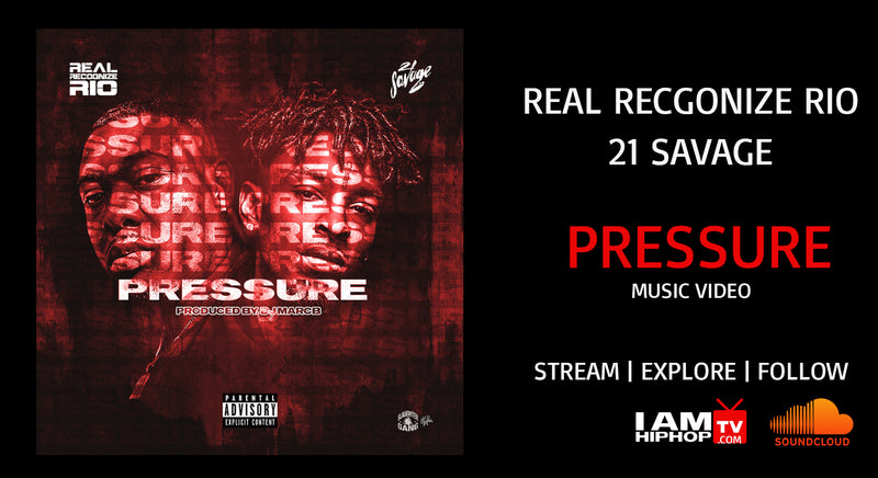 REAL RECOGNIZE RIO FT. 21 SAVAGE - PRESSURE