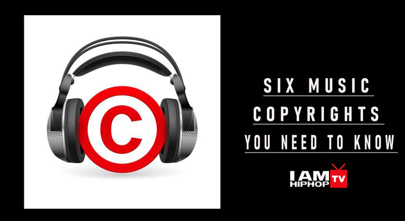 SIX MUSIC COPYRIGHTS ARTIST NEED TO KNOW