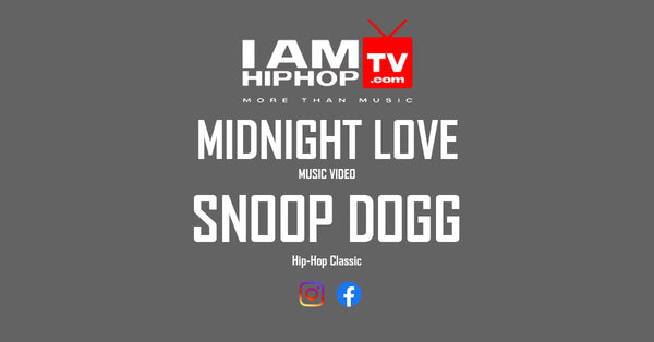 SNOOP DOGG - MIDNIGHT LOVE FT, DAZ DILLINGER & RAPHAEL SAADIQ