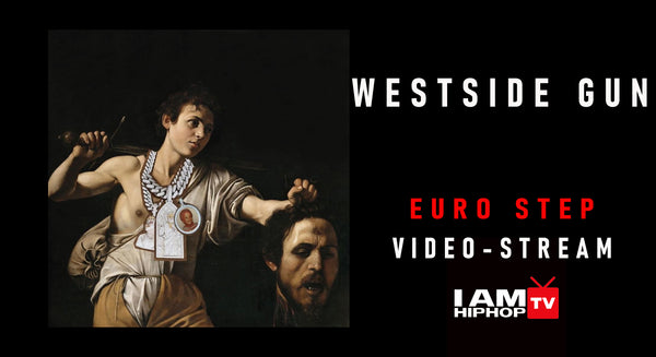 WESTSIDE GUNN - EURO STEP