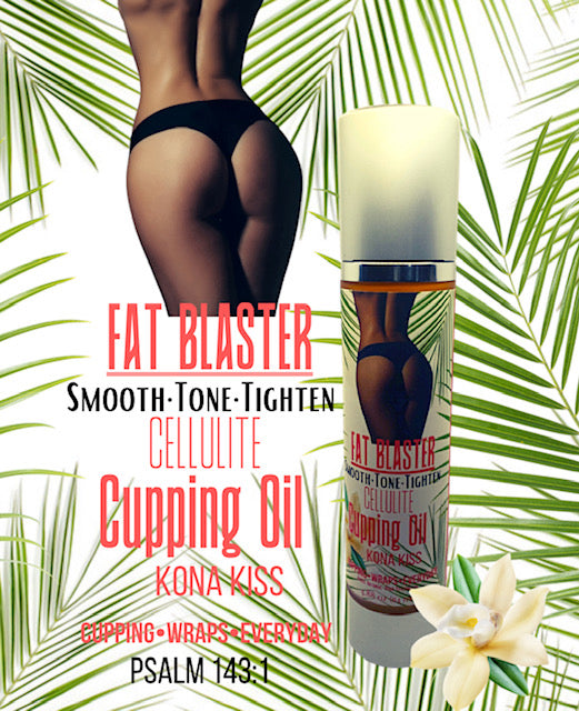 CUPPING OIL FAT BLASTER
