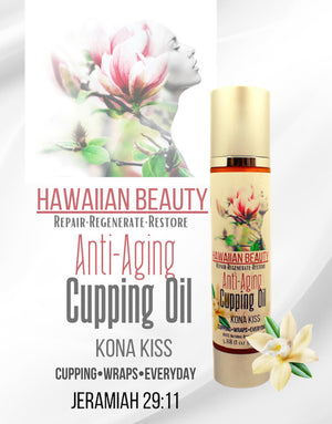 HAWAIIAN BEAUTY ANTI-AGING BODY AND FACIAL CUPPING OIL