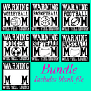 DIGITAL DOWNLOAD-warning sports mom bundle