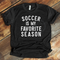 *BK EXCLUSIVE* Soccer is my favorite season white screenprint