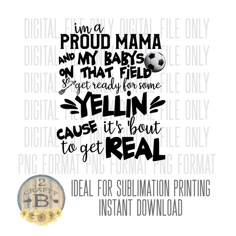 DIGITAL DOWNLOAD PNG-Proud mama soccer