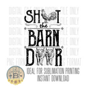 DIGITAL DOWNLOAD PNG-Shut the barn door