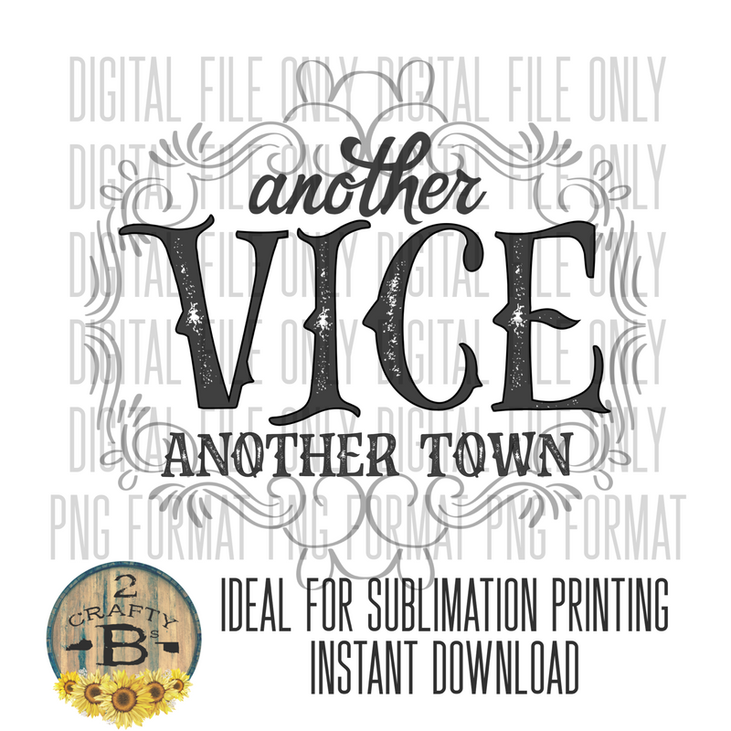 DIGITAL DOWNLOAD PNG-another vice