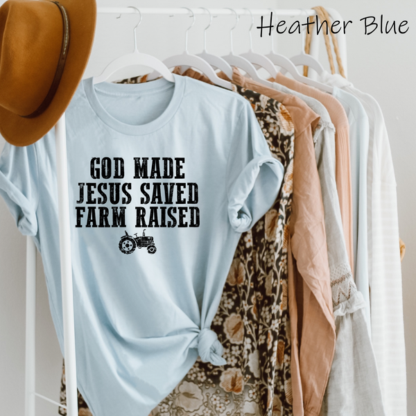 God made Jesus saved farm raised screenprint