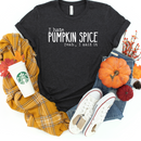 I hate pumpkin spice yeah I said it screenprint