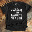 *BK EXCLUSIVE* Lacrosse is my favorite season white screenprint