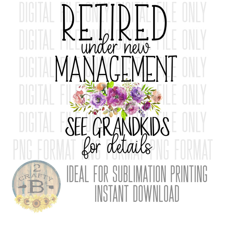 DIGITAL DOWNLOAD PNG-retired under new management