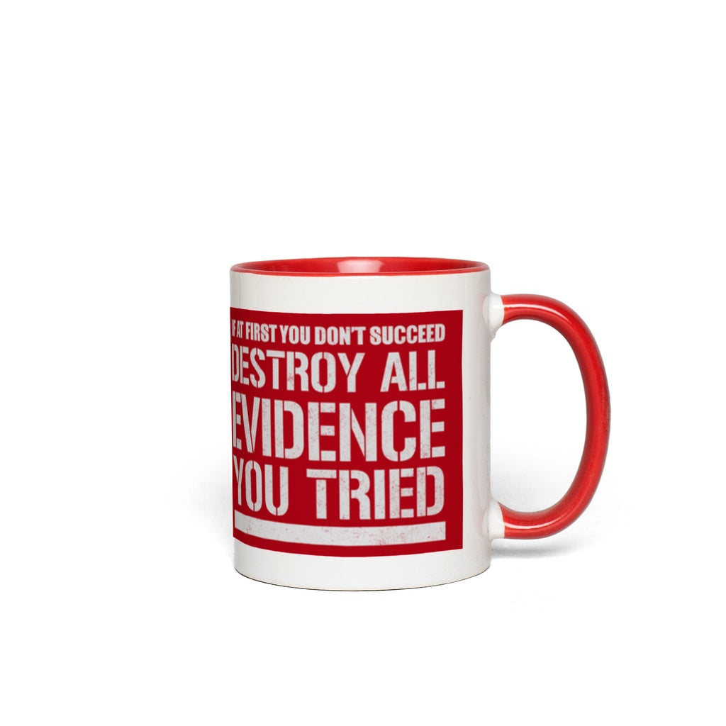 Destroy the Evidence