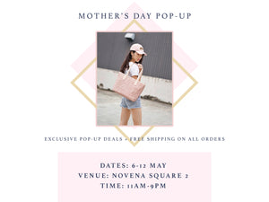 6-12 MAY: MOTHER'S DAY POP-UP @ Novena Square 2