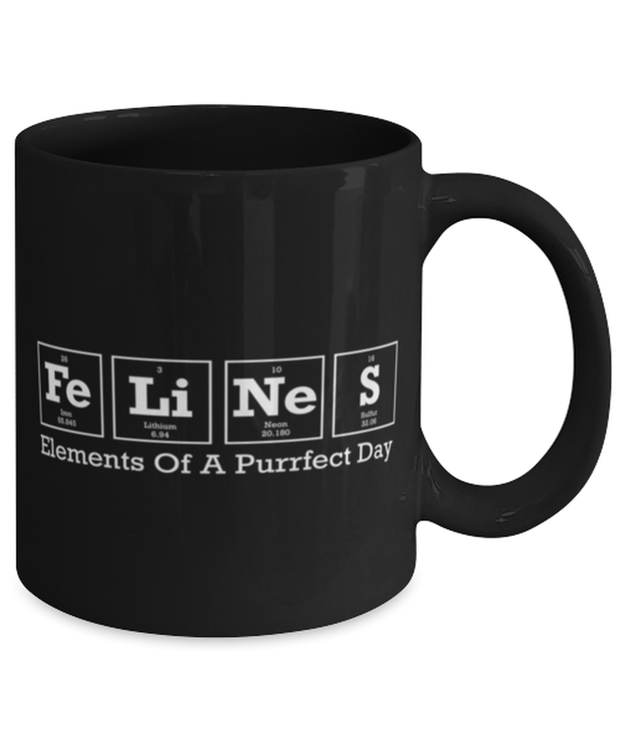 Felines Elements Of A Purrfect Day 11 oz Black Coffee Mug, Gift For Cat And Chemistry Lovers, Novelty Coffee Mugs Gift For Her, Birthday Present Ideas For Cat And Chemistry Lovers