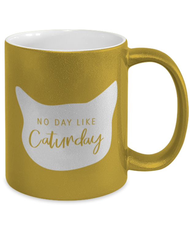 No Day Like Caturday Cat Head 11 oz Metallic Gold Mug, Gift For Cat And Weekend Lovers, Novelty Coffee Mugs Gift For Her, Birthday, Just Because Present Ideas For Cat And Weekend Lovers