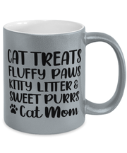 Cat Treats Fluffy Paws Kitty Litter & Sweet Purrs Cat Mom 11 oz Metallic Silver Mug, Gift For Cat Moms, Novelty Coffee Mugs Gift For Mom, Mother's Day Present Ideas For Cat Moms