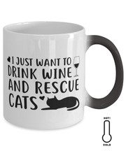Just Want To Drink Wine Rescue Cats Color Changing Coffee Mug, Gift For Cats And Wine Lovers, Novelty Coffee Mugs Gift For Her, Birthday Present Ideas For Cats And Wine Lovers