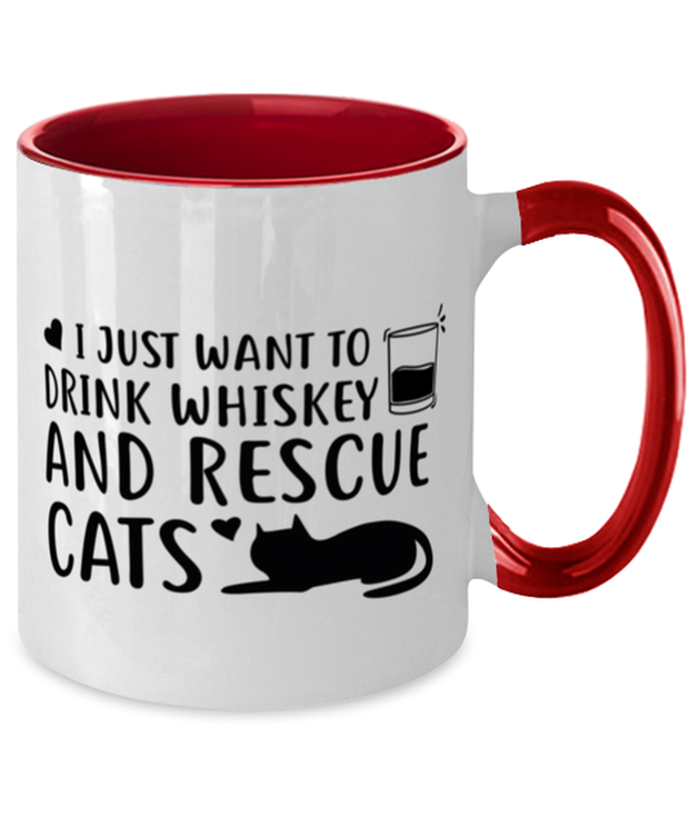 Want To Drink Whiskey Rescue Cats 11oz Red Two Tone Coffee Mug, Gift For Cats And Whiskey Lovers, Novelty Coffee Mugs Gift For Him, Birthday Present Ideas For Cats And Whiskey Lovers