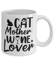 Cat Mother Wine Lover 11 oz White Coffee Mug, Gift For Cat And Wine Lovers, Novelty Coffee Mugs Gift For Her, Mother's Day Present Ideas For Cat And Wine Lovers
