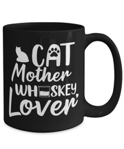 Cat Mother Whiskey Lover 15 oz Black Coffee Mug, Gift For Cat And Whiskey Lovers, Novelty Coffee Mugs Gift For Her, Mother's Day Present Ideas For Cat And Whiskey Lovers