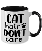 Cat Hair Don't Care 11oz Black Two Tone Coffee Mug, Gift For Cat Lovers, Novelty Coffee Mugs Gift For Her, Mom, Mother, Grandmother, Birthday, Just Because Present Ideas For Cat Lovers