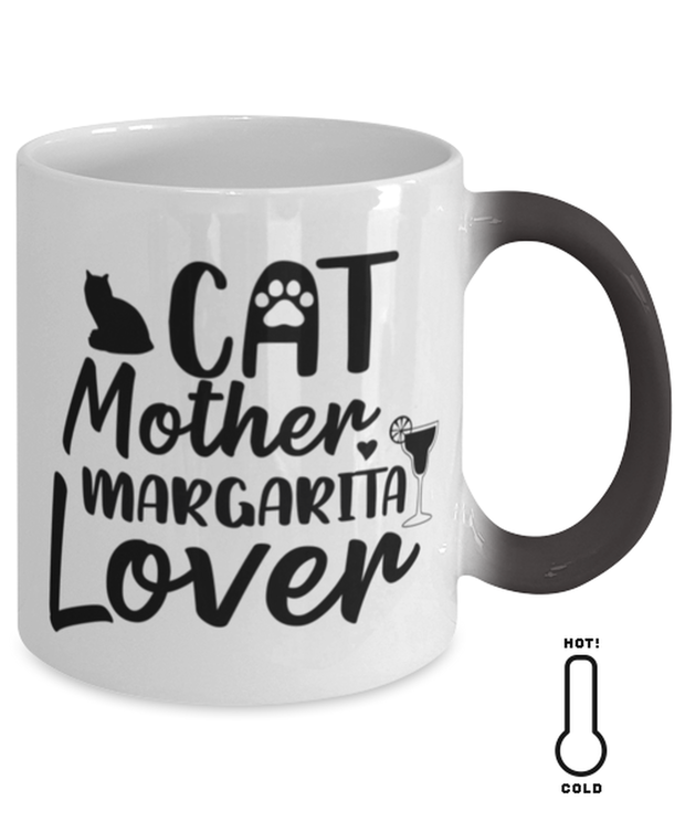 Cat Mother Margarita Lover Color Changing Coffee Mug, Gift For Cat And Margarita Lovers, Novelty Coffee Mugs Gift For Her, Mother's Day Present Ideas For Cat And Margarita Lovers