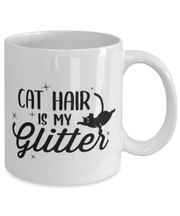 Cat Hair Is My Glitter 11 oz White Coffee Mug, Gift For Cat Lovers, Novelty Coffee Mugs Gift For Mom, Mother, Grandmother, Birthday, Just Because Present Ideas For Cat Lovers