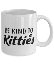Be Kind To Kitties 11 oz White Coffee Mug, Gift For Cat Lovers, Novelty Coffee Mugs Gift For Mom, Sister, Daughter, Aunt, Birthday, Just Because Present Ideas For Cat Lovers