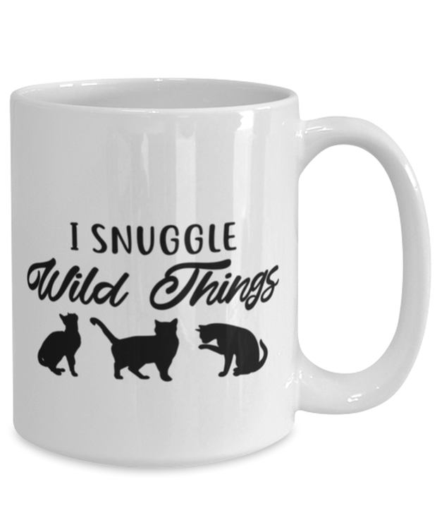 I Snuggle Wild Things 15 oz White Coffee Mug, Gift For Cat Lovers, Novelty Coffee Mugs Gift For Mom, Sister, Daughter, Birthday, Just Because Present Ideas For Cat Lovers