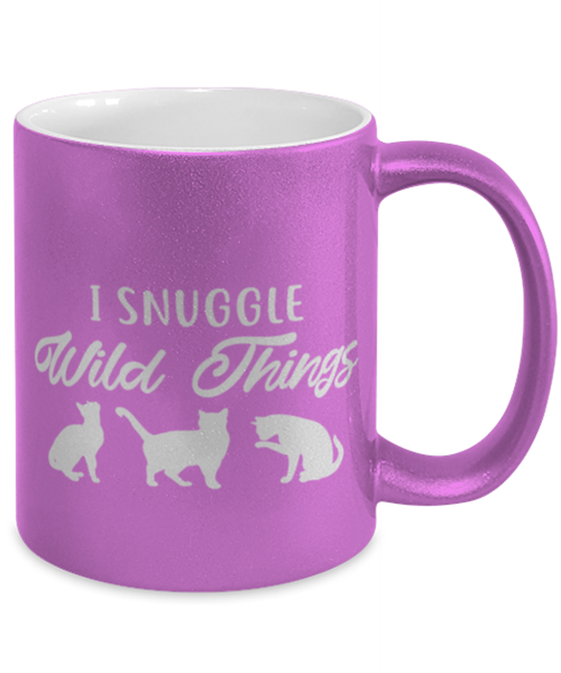 I Snuggle Wild Things 11 oz Metallic Purple Mug, Gift For Cat Lovers, Novelty Coffee Mugs Gift For Mom, Sister, Daughter, Birthday, Just Because Present Ideas For Cat Lovers
