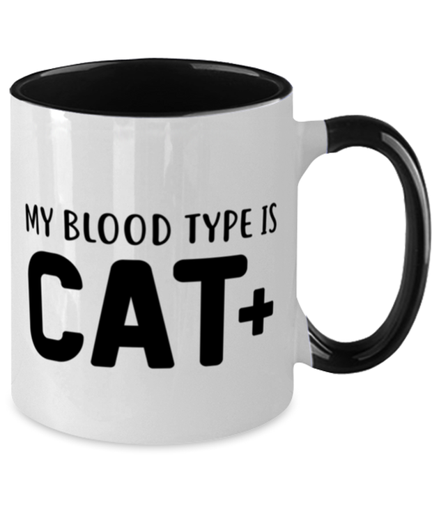 My Blood Type Is CAT Plus 11oz Black Two Tone Coffee Mug, Gift For Cat Lovers, Novelty Coffee Mugs Gift For Her, Sister, Friend, Birthday, Just Because Present Ideas For Cat Lovers