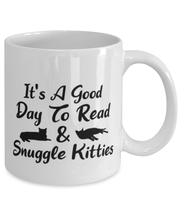 It's A Good Day To Read & Snuggle Kitties 11 oz White Coffee Mug, Gift For Cat And Book Lovers, Novelty Coffee Mugs Gift For Her, Birthday Present Ideas For Cat And Book Lovers