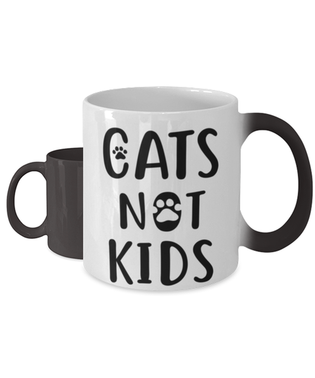 Cats Not Kids Color Changing Coffee Mug, Gift For Cat Lovers, Novelty Coffee Mugs Gift For Her, Sister, Friend, Birthday, Just Because Present Ideas For Cat Lovers
