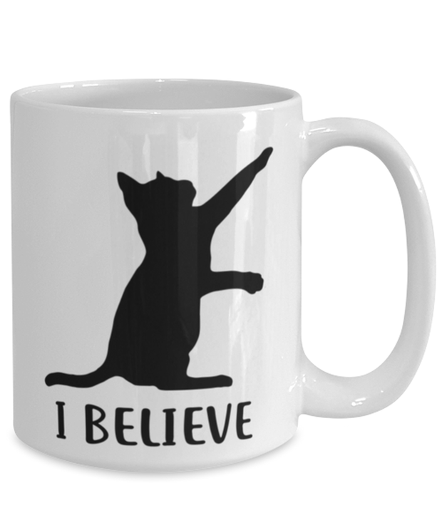 I Believe 15 oz White Coffee Mug, Gift For Cat Lovers, Novelty Coffee Mugs Gift For Dad, Father, Brother, Birthday, Just Because Present Ideas For Cat Lovers
