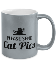 Please Send Cat Pics 11 oz Metallic Silver Mug, Gift For Cat Lovers, Novelty Coffee Mugs Gift For Friend, Sister, Daughter, Birthday, Just Because Present Ideas For Cat Lovers
