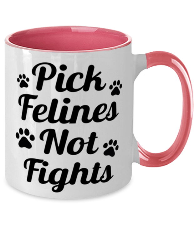 Pick Felines Not Fights 11oz Pink Two Tone Coffee Mug, Gift For Cat Lovers, Novelty Coffee Mugs Gift For Her, Him, Birthday, Just Because Present Ideas For Cat Lovers