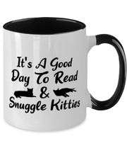 It's A Good Day To Read & Snuggle Kitties 11oz Black Two Tone Coffee Mug, Gift For Cat And Book Lovers, Novelty Coffee Mugs Gift For Her, Birthday Present Ideas For Cat And Book Lovers