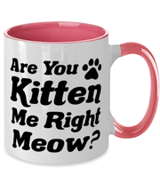 Are You Kitten Me Right Meow 11oz Pink Two Tone Coffee Mug, Gift For Cat Lovers, Novelty Coffee Mugs Gift For Her, Birthday, Just Because Present Ideas For Cat Lovers