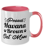 Proud Havana Brown Cat Mom 11oz Pink Two Tone Coffee Mug, Gift For Havana Brown Cat Moms, Novelty Coffee Mugs Gift For Her, Birthday Present Ideas For Havana Brown Cat Moms