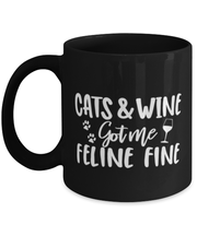 Cats & Wine Got Me Feline Fine 11 oz Black Coffee Mug, Gift For Cat And Wine Lovers, Novelty Coffee Mugs Gift For Her, Birthday, Just Because Present Ideas For Cat And Wine Lovers