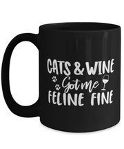 Cats & Wine Got Me Feline Fine 15 oz Black Coffee Mug, Gift For Cat And Wine Lovers, Novelty Coffee Mugs Gift For Her, Birthday, Just Because Present Ideas For Cat And Wine Lovers