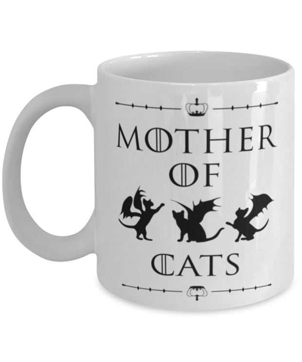 Mother Of Dragon Cats 11 oz White Coffee Mug, Gift For Cat And Game Of Thrones Lovers, Novelty Coffee Mugs Gift For Her, Mother's Day Present Ideas For Cat And Game Of Thrones Lovers