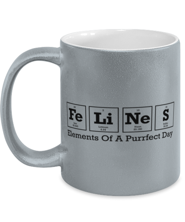Felines Elements Of A Purrfect Day 11 oz Metallic Silver Mug, Gift For Cat And Chemistry Lovers, Novelty Coffee Mugs Gift For Her, Birthday Present Ideas For Cat And Chemistry Lovers