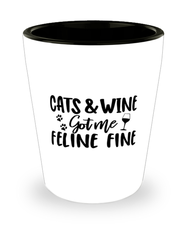 Cats & Wine Got Me Feline Fine 1.5 oz Ceramic Shot Glass, Gift For Cat And Wine Lovers, Shot Glasses Gift For Her, Birthday, Just Because Present Ideas For Cat And Wine Lovers