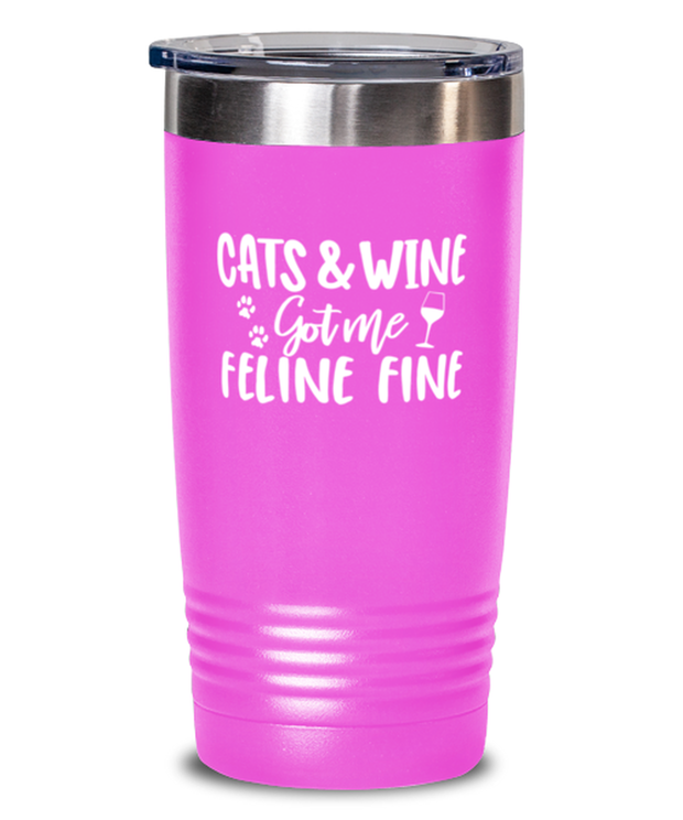 Cats & Wine Got Me Feline Fine 20 oz Pink Drink Tumbler w/ Lid, Gift For Cat And Wine Lovers, Tumblers & Water Glasses Gift For Her, Birthday, Just Because Present Ideas For Cat And Wine Lovers